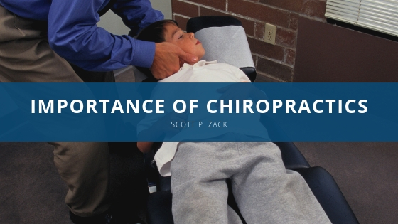 Scott P. Zack Explains Importance of Chiropractics