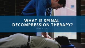 Scott P. Zack -- What is Spinal Decompression Therapy_