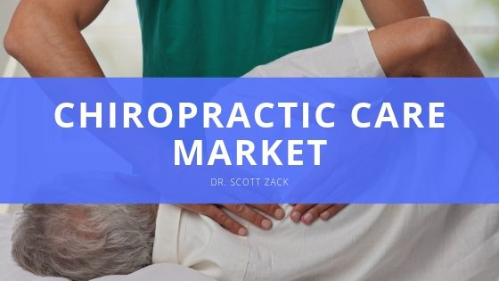 Dr. Scott Zack Reflects on Rapid Growth in Chiropractic Care Market