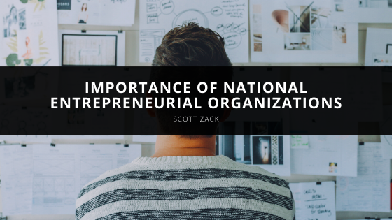 Scott Zack Demonstrates Importance of National Entrepreneurial Organizations